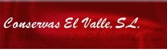 CONSERVAS EL VALLE, S.L.